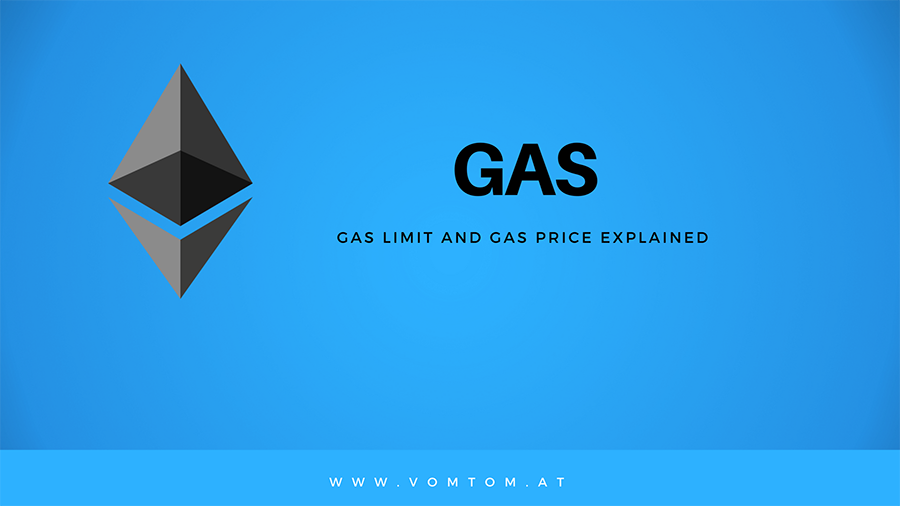 [Video/Tutorial] What exactly is the Gas Limit and the Gas Price in Ethereum