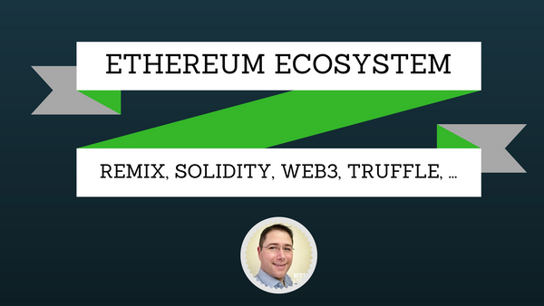 The Ethereum Ecosystem