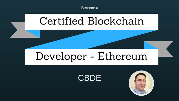 [Course] Become a Certified Blockchain Developer - Ethereum (CBDE)