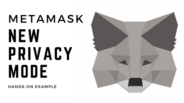 [Video] MetaMask: New Privacy Mode