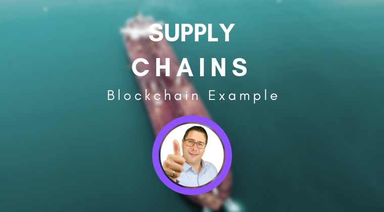 [Video] Supply Chain Example for Blockchains