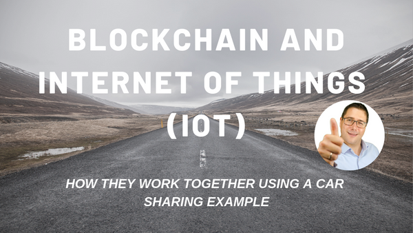 [Video] Blockchain and IoT: Car Sharing Example