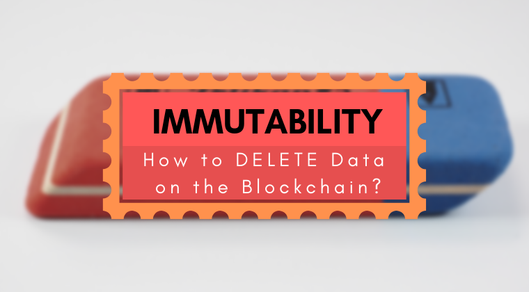 [Video] Why you cannot DELETE Information from the Blockchain. What is Immutability?