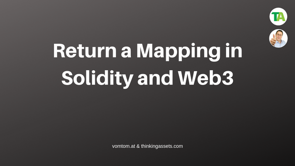 How To Return A Mapping In Solidity and Web3?