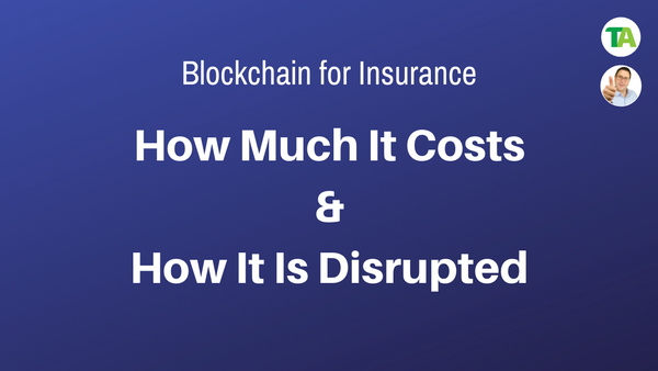 Why Blockchain Is Insurance Disruption
